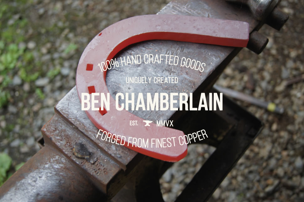 100% Hand Crafted Goods, uniquely created, Ben Chamberlain, Est MMVX, Forged From Finest Copper.